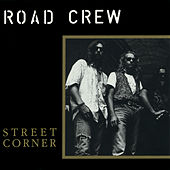 Street Corner by The Road Crew