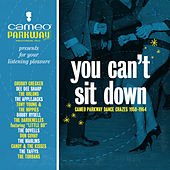 You Can't Sit Down: Cameo Parkway Dance Crazes (1958-1964) de Various Artists