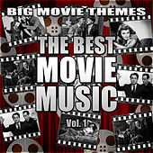The Best Movie Music Vol. 1 by Big Movie Themes