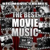 The Best Movie Music Vol. 1 von Big Movie Themes