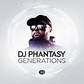 Generations de DJ Phantasy