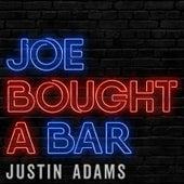 Joe Bought a Bar de Justin Adams