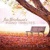 Piano Tributes: Songs Of Carole King by Jim Brickman
