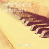 Revival's in the Air by Dan Musselman