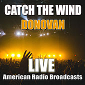 Catch The Wind (Live) de Donovan