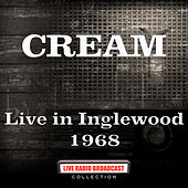 Live in Inglewood 1968 (Live) de Cream