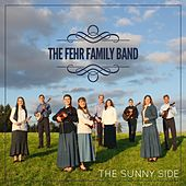 The Sunny Side de The Fehr Family Band