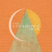 The Lockdown Show de Various Artists