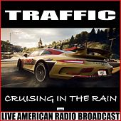 Cruising In The Rain (Live) by Traffic