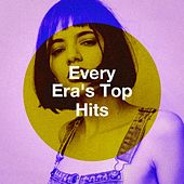 Every Era's Top Hits by 2014 Top 40 Hits, Billboard Top 100 Hits, Die besten Pop Hits