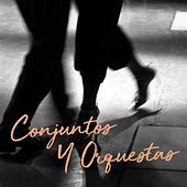 Conjuntos Y Orquestas von Various Artists