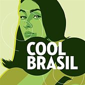 Cool Brasil by Various Artists