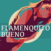 Flamenquito Bueno by Various Artists