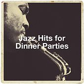 Jazz Hits for Dinner Parties de Jazz Lounge, Relaxing Instrumental Jazz Ensemble, Alternative Jazz Lounge