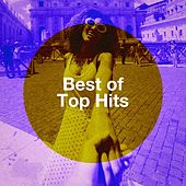 Best of Top Hits by #1 Pop Hits!, Todays Hits, Todays Hits!