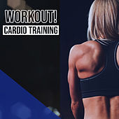 Workout! Cardio Training de Various Artists