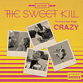 Crazy de The Sweet Kill