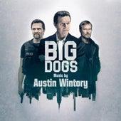 Big Dogs - Season 1 (Original Soundtrack Album) by Austin Wintory