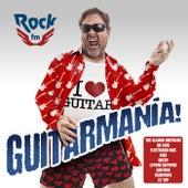 Rock FM Guitarmanía de Varios Artistas