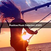 Positive Music Selection 2020 von Gallicchio
