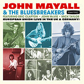 European Union (Live In The UK & Germany) - Remastered de John Mayall And The Bluesbreakers