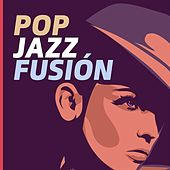 Pop Jazz Fusión de Various Artists