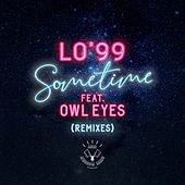 Sometime (Remixes) by LO'99