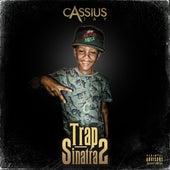 Trap Sinatra 2 by Cassius Jay
