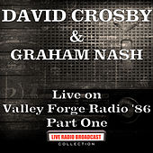 Live on Valley Forge Radio '86 Part One (Live) de David Crosby