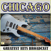 Chicago Greatest Hits Records (Live) by Chicago