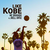 Like Kobe by MC Bravado