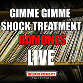 Gimme Gimme Shock Treatment (Live) de The Ramones