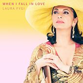 When I Fall In Love di Laura Fygi