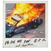 12 On Me (feat. Zip K) by Mike MRTN