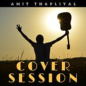 Cover Session by Amit Thapliyal