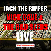 Jack the Ripper (Live) von Nick Cave