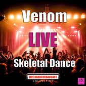 Skeletal Dance (Live) by Venom