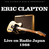 Live on Radio Japan 1988 von Eric Clapton