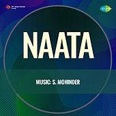Naata (Original Motion Picture Soundtrack) by S.Mohinder