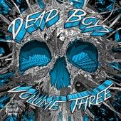 Volume Three von Dead Boys