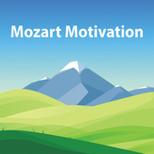 Mozart Motivation by Wolfgang Amadeus Mozart