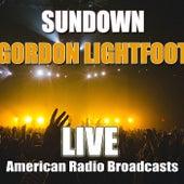 Sundown (Live) von Gordon Lightfoot