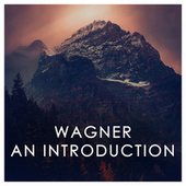 Wagner an Introduction von Richard Wagner