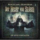 Folge 3: Die Hexe von Salem von Der Hexer von Salem
