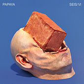 Seis / Vi de Papaya
