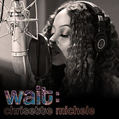 Wait de Chrisette Michele