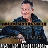 Timeless Classics (Live) de Bruce Springsteen