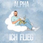 Ich flieg de Alpha