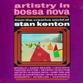 Artistry In....Bossa Nova! (Remastered) by Stan Kenton