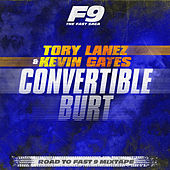 Convertible Burt (From Road To Fast 9 Mixtape) de Tory Lanez